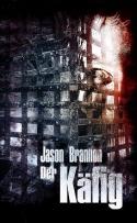 Der Käfig (Jason Brannon)