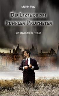 Die Legende des Dunklen Propheten - groß