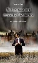 Die Legende des Dunklen Propheten